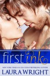 First Ink - Laura Wright