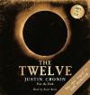 The Twelve (Passage Trilogy 2) - Justin Cronin