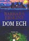 Dom ech - Barbara Erskine