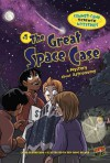 #7 the Great Space Case: A Mystery about Astronomy - Lynda Beauregard, Der-shing Helmer