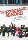 Unaccompanied Minors - Paul Feig, Tyler James Williams, Dyllan Christopher