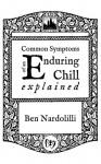 Common Symptoms of an Enduring Chill Explained - Ben Nardolilli