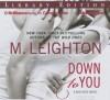 Down to You - M. Leighton, Kate Rudd, Benjamin L. Darcie