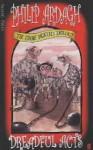 Dreadful Acts (The Eddie Dickens Trilogy, #2) - David Roberts (Illustrator), Philip Ardagh