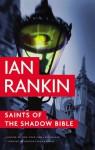 Saints of the Shadow Bible (Inspector Rebus) - Ian Rankin