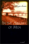 In the Absence of Men - Philippe Besson, Frank Wynne