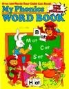 My Phonics Word Book - Cass Hollander, Richard Morgado