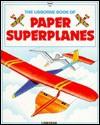 Paper Superplanes - K. Needham, Kate Needham