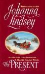 The Present - Johanna Lindsey