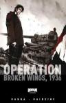 Operation: Broken Wings, 1936 - Herik Hanna, Trevor Hairsine