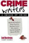 Crime Writers: A Decade of Crime - Mark Billingham, P.D. James, Harlan Coben, Ann Cleeves, Steve Mosby, Val McDermid
