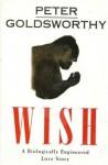 Wish - Peter Goldsworthy, James Bradley
