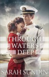 Through Waters Deep - Sarah Sundin