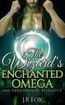 Romance: The Wizard's Enchanted Omega (MM Gay Mpreg Surrogate Romance) (Wizard Paranormal Short Stories) - J.R Fox, C.J Starkey