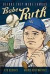 Babe Ruth - Vito Delsante, Andrés Vera Martínez