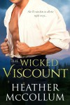 The Wicked Viscount (The Campbells #3) - Heather McCollum