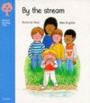 By the Stream (Oxford Reading Tree, Stage 3, Storybooks) - Roderick Hunt, Alex Brychta