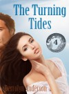 The Turning Tides - Derrolyn Anderson