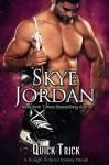 Quick Trick - Skye Jordan, Joan Swan