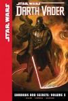 Shadows and Secrets: Volume 5 (Star Wars: Darth Vader Set 2) - Kieron Gillen, Salvador Larroca, Edgar Delgado