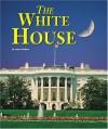 The White House (Building World Landmarks) - Joanne Mattern