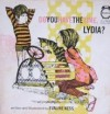 Do You Have the Time, Lydia? - Evaline Ness