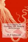 La Llamada de Cthulhu y El Horror de Dunwich - H.P. Lovecraft