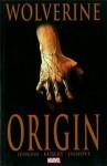 Wolverine: Origin - Paul Jenkins, Joe Quesada, Bill Jemas, Andy Kubert