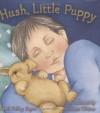 Hush, Little Puppy - April Pulley Sayre, Susan Winter