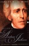 The Life of Andrew Jackson - Robert V. Remini