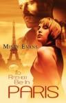 I'd Rather be in Paris - Misty Evans
