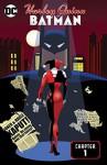 Harley Quinn and Batman (2017-) #1 - Ty Templeton, Rick Burchett
