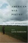American War Poetry: An Anthology - Lorrie Goldensohn