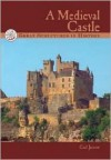 Great Structures in History: A Medieval Castle - Gail Jarrow