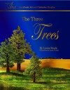 The Three Trees: Storybook Advent Calendar Singles - Lewis Brech, Laura D Lewis