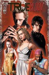 True Blood #1 (of 6) - Alan Ball, Mariah Huehne, David Tischman, David Messina, J. Scott Campbell, Joe Corroney, Andrew Currie