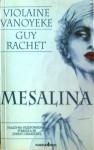 Mesalina - Guy Rachet, Violane Vanoyeke
