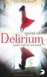 Delirium - Amor Deliria Nervosa: Roman - Lauren Oliver, Katharina Diestelmeier