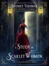 A Study In Scarlet Women: The Lady Sherlock Series - Kate Reading, Sherry Thomas