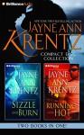 Jayne Ann Krentz CD Collection 4: Sizzle and Burn, Running Hot (Arcane Society Series) - Jayne Ann Krentz, Sandra Burr
