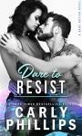 Dare To Resist (Dare Nation #1) - Carly Phillips
