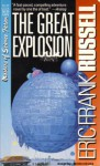 The Great Explosion - Eric Frank Russell