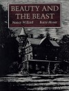 Beauty and the Beast - Nancy Willard, Barry Moser
