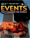 The Top Ten Events That Changed the World - Anita Ganeri