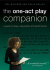 The One-Act Play Companion: A Guide to Plays, Playwrights and Performance - Colin Dolley, Rex Walford
