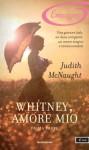 Whitney, amore mio - Prima parte (I Romanzi Emozioni) - Judith McNaught, Cristina Sibaldi