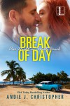 Break of Day (One Night in South Beach) - Andie J. Christopher