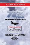 737NG Training Syllabus: 8 (Flight Simulator Training) - Mike Ray