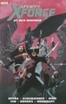 Uncanny X-Force by Rick Remender: The Complete Collection Volume 1 - Rick Remender, Leonardo Manco, Jerome Opeña, Rafael Albuquerque, Esad Ribic, Billy Tan, Mark Brooks, Robbi Rodriguez