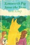 Tamworth Pig Saves the Trees - Gene Kemp